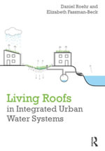 Living Roofs in Integrated Urban Water Systems - Daniel Roehr