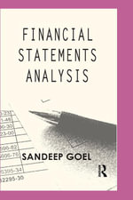 Financial Statements Analysis : Cases from Corporate India - Sandeep Goel