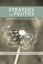 Strategy and Politics : An Introduction to Game Theory - Emerson Niou