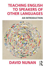 Teaching English to Speakers of Other Languages : An Introduction - David Nunan