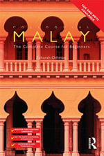 Colloquial Malay : The Complete Course for Beginners - Zaharah Othman