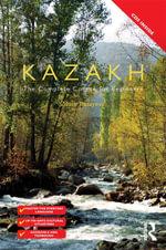 Colloquial Kazakh - Zaure Batayeva