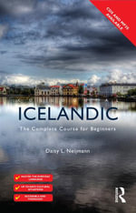 Colloquial Icelandic : The Complete Course for Beginners - Daisy Neijmann