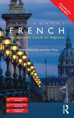 Colloquial French (eBook And MP3 Pack) : The Complete Course for Beginners - Valérie Demouy