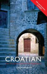 Colloquial Croatian - Celia Hawkesworth
