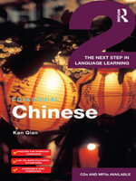 Colloquial Chinese 2 : The Next Step in Language Learning - Qian Kan