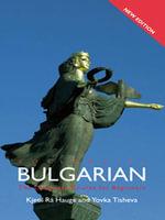Colloquial Bulgarian - Kjetil Ra Hauge