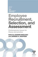 Employee Recruitment, Selection, and Assessment : Contemporary Issues for Theory and Practice
