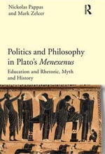 Politics and Philosophy in Plato's Menexenus - Nickolas Pappas