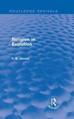 Religion in Evolution (Routledge Revivals) - F. B. Jevons