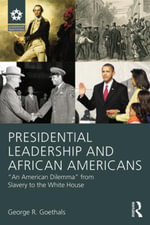 Presidential Leadership and African Americans :