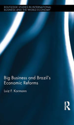 Big Business and Brazil's Economic Reforms - Luiz Kormann