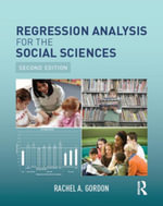 Regression Analysis for the Social Sciences - Rachel A. Gordon