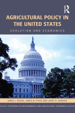 Agricultural Policy in the United States : Evolution and Economics - James L. Novak