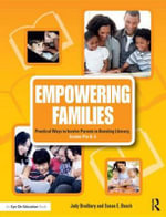 Empowering Families : Practical Ways to Involve Parents in Boosting Literacy, Grades Pre-K-5 - Judy Bradbury