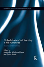 Globally Networked Teaching in the Humanities : Theories and Practices