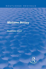 Madame Bovary (Routledge Revivals) - Rosemary Lloyd