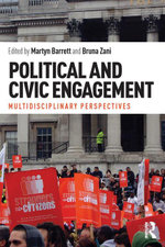 Political and Civic Engagement : Multidisciplinary perspectives