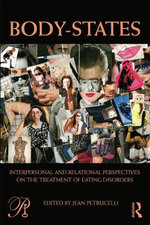 Body-States : Interpersonal and Relational Perspectives on the Treatment of Eating Disorders
