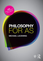 Philosophy for AS : Epistemology and Philosophy of Religion - Michael Lacewing