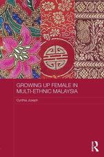 Growing up Female in Multi-Ethnic Malaysia - Cynthia Joseph