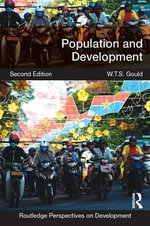Population and Development : Routledge Perspectives on Development - W.T.S. Gould