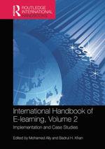 International Handbook of E-Learning Volume 2 : Implementation and Case Studies