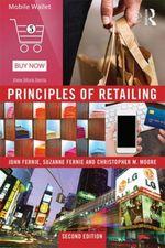 Principles of Retailing - John Fernie