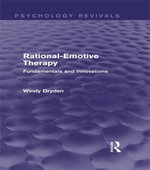 Rational-Emotive Therapy (Psychology Revivals) : Fundamentals and Innovations - Windy Dryden
