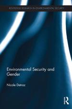 Environmental Security and Gender - Nicole Detraz