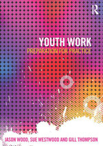 Youth Work : Preparation for Practice - Jason Wood