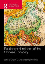 Routledge Handbook of the Chinese Economy