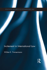 Incitement in International Law - Wibke K. Timmermann