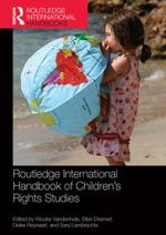 Routledge International Handbook of Children's Rights Studies