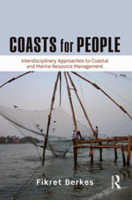 Coasts for People : Interdisciplinary Approaches to Coastal and Marine Resource Management - Fikret Berkes