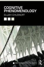 Cognitive Phenomenology - Elijah Chudnoff