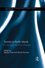 Tourism in Pacific Islands : Current Issues and Future Challenges