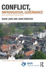 Conflict, Improvisation, Governance : Street Level Practices for Urban Democracy - David Laws
