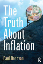 The Truth About Inflation - Paul Donovan
