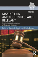 Making Law and Courts Research Relevant : The Normative Implications of Empirical Research