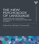 The New Psychology of Language : Cognitive and Functional Approaches to Language Structure, Volume II