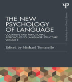 The New Psychology of Language : Cognitive and Functional Approaches to Language Structure, Volume I