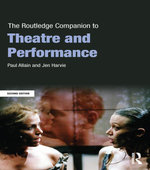The Routledge Companion to Theatre and Performance - Paul Allain