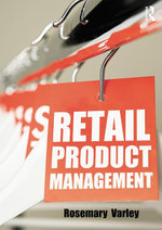 Retail Product Management : Buying and merchandising - Rosemary Varley