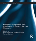 European Integration and Consensus Politics in the Low Countries