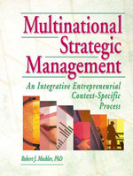 Multinational Strategic Management : An Integrative Entrepreneurial Context-Specific Process - Erdener Kaynak