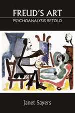 Freud's Art - Psychoanalysis Retold - Janet Sayers
