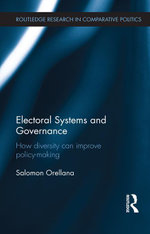 Electoral Systems and Governance : How Diversity Can Improve Policy-Making - Salomon Orellana