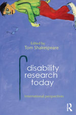 Disability Research Today : International Perspectives