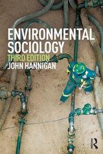 Environmental Sociology - John Hannigan